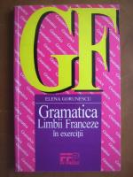 Elena Gorunescu - Gramatica limbii franceze in exercitii