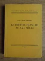 Anticariat: Elena Gorunescu - Le theatre francais au XX-e siecle