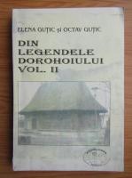 Elena Gutic, Octav Gutic - Din legendele Dorohoiului (volumul 2)