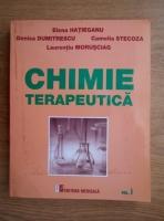 Anticariat: Elena Hatieganu - Chimie terapeutica (volumul 1)
