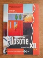 Elena Lupsa - Filosofie. Manual pentru clasa a XII-a