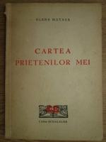 Anticariat: Elena Matasa - Cartea prietenilor mei (1948)