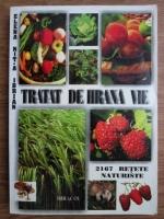 Anticariat: Elena Nita Ibrian - Tratat de hrana vie. 2167 retete naturiste