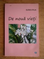 Anticariat: Elena Otilia - De noua vieti