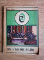 Elena Selaru - Casa si balconul inflorit