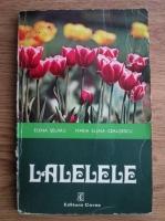 Anticariat: Elena Selaru, Maria Elena Ceausescu - Lalelele