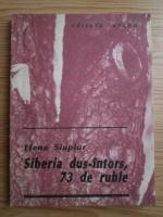 Anticariat: Elena Siupiur - Siberia dus-intors, 73 de ruble