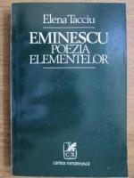 Elena Tacciu - Eminescu, poezia elementelor