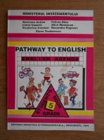 Anticariat: Elena Teodoreanu - Pathway to english. English agenda