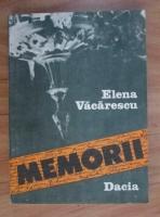 Elena Vacarescu - Memorii