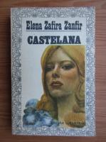Anticariat: Elena Zafira Zanfir - Castelana
