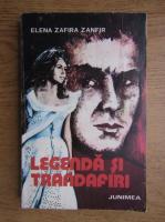 Elena Zafira Zanfir - Legenda si trandafiri