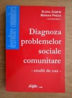 Anticariat: Elena Zamfir, Marian Preda - Diagnoza problemelor sociale comunitare