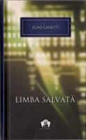 Elias Canetti - Limba salvata
