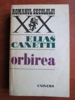 Elias Canetti - Orbirea
