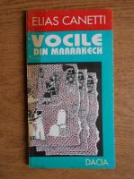 Anticariat: Elias Canetti - Vocile din Marrakech