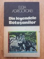 Elidia Agrigoroaiei - Din legendele Botosanilor