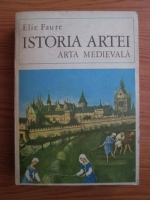Elie Faure - Istoria artei (volumul 2)