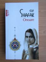Elif Shafak - Onoare (colectia Top 10)