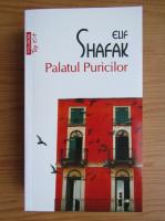 Anticariat: Elif Shafak - Palatul Puricilor (Top 10+)