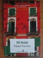Elif Shafak - Palatul Puricilor