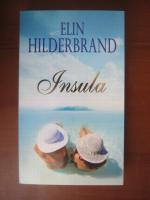 Anticariat: Elin Hilderbrand - Insula
