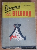 Elio Zorzi - Drama dela Belgrad (1903)
