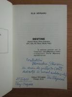 Anticariat: Elis Rapeanu - Destine (cu autograful autorului)