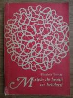 Elisabeta Iosivoni - Modele de laseta cu broderii