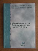 Elisabeta Otilia Benea - Managementul bolnavului cu infectie HIV