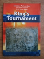 Elisabeta Polihroniade Rusu, Emil Danut Gabar - The King s Tournament