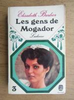 Anticariat: Elisabeth Barbier - Les gens de Mogador. Ludivine (volumul 3)