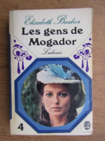 Anticariat: Elisabeth Barbier - Les gens de Mogador. Ludivine (volumul 4)