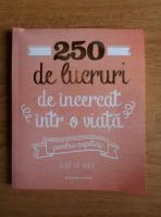 Anticariat: Elise de Rijck - 250 de lucruri de incercat intr-o viata pentru cupluri