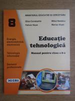Anticariat: Eliza Constantin - Educatie tehnologica. Manual pentru clasa a 8-a