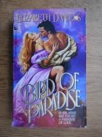 Anticariat: Elizabeth Daniels - Bird of paradise