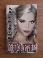 Elizabeth Gage - Intimitate