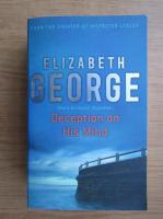 Anticariat: Elizabeth George - Deception on his mind