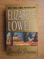 Anticariat: Elizabeth Lowell - Beautiful dreamer