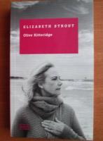 Anticariat: Elizabeth Strout - Olive Kitteridge