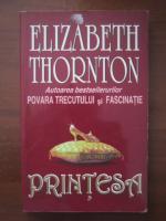 Elizabeth Thornton - Printesa