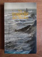 Anticariat: Ellen G. White - La tragedie des siecles