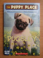 Ellen Miles - The puppy place, Pugsley