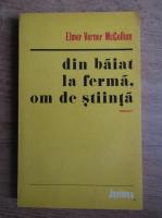 Elmer Verner McCollum - Din baiat la ferma, om de stiinta