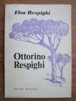 Elsa Respighi - Ottorino Respighi