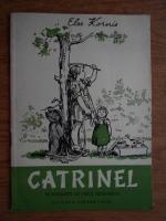 Else Kornis - Catrinel