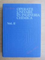 Em. A. Bratu - Operatii unitare in ingineria chimica (volumul 2)