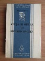 Em. Ciomac - Viata si opera lui Richard Wagner (1934)