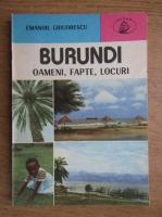 Anticariat: Emanoil Grigorescu - Burundi. Oameni, fapte, locuri