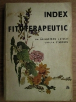 Anticariat: Emanoil Grigorescu - Index fitoterapeutic